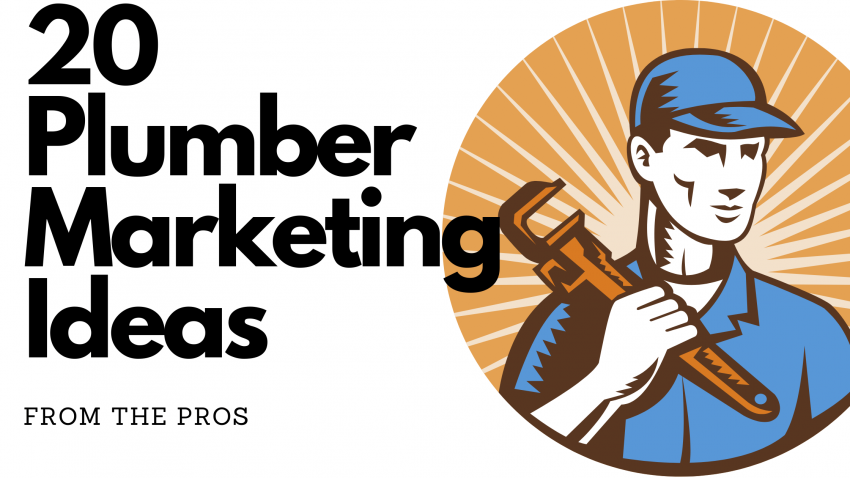 20 Plumber Marketing Ideas