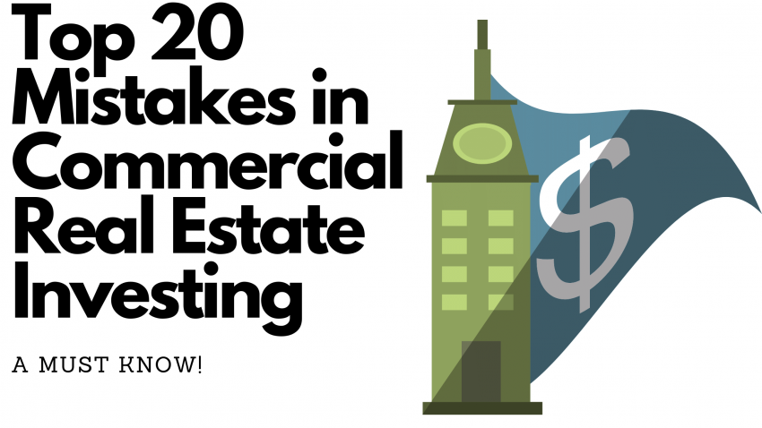 Top 20 Mistakes in Commercial Real Estate Investing