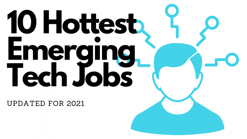 10 Hottest Emerging Tech Jobs