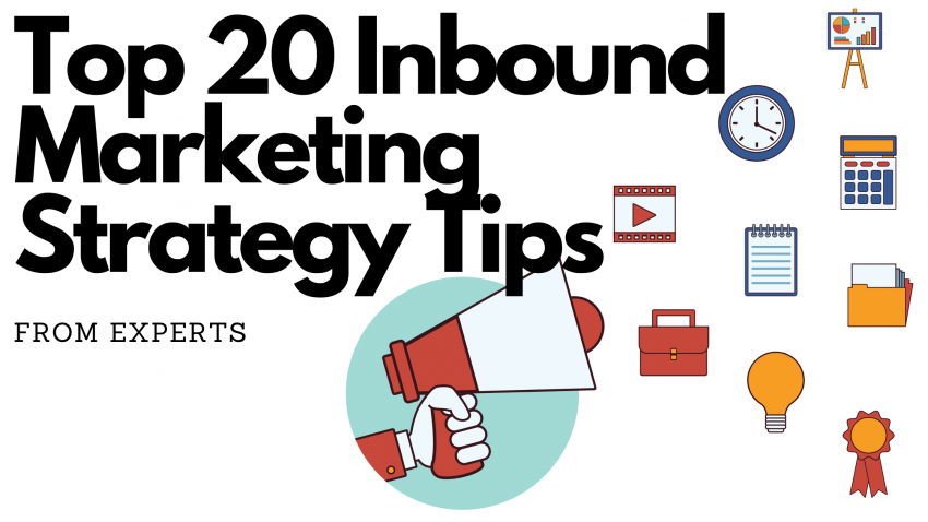 Top 20 Inbound Marketing Strategy Tips