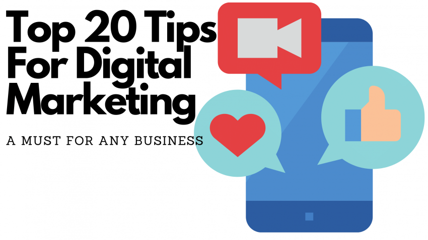 Top 20 Tips for Digital Marketing