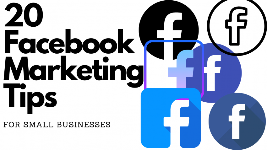 20 Facebook Marketing Tips